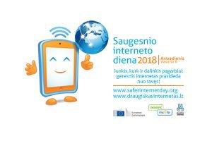 Skelbiama 2018 metų Tarptautinės Saugesnio interneto dienos tema