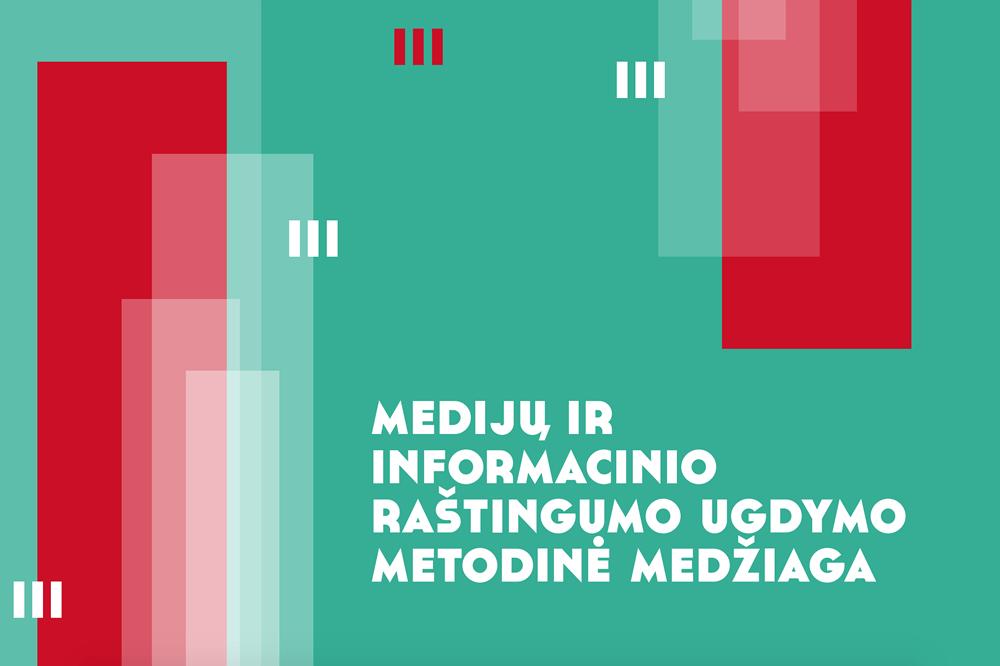 Medijų ir informacinio raštingumo ugdymo metodinė medžiaga