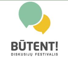 """Projekto """"Saugesnis internetas"""" komanda kviečia kartu diskutuoti festivalyje """"BŪTENT!"""""""