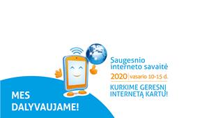 Kviečiame apžvelgti Saugesnio interneto savaitės veiklas, iniciatyvas, renginius! DALYVAUKITE!