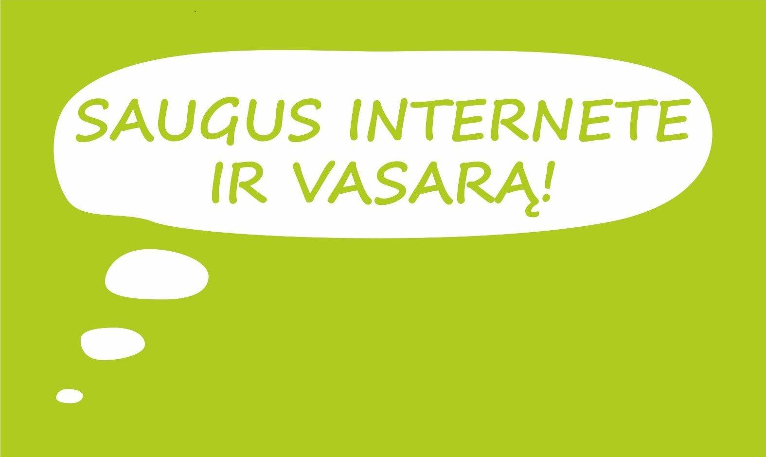 Saugus internete ir vasarą – veiklų idėjos!